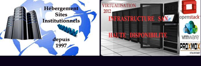 HEBERGEMENT MULTI PLATESFORMES  WEB - INFRASTRUCTURE SAN - VIRTUALISATION